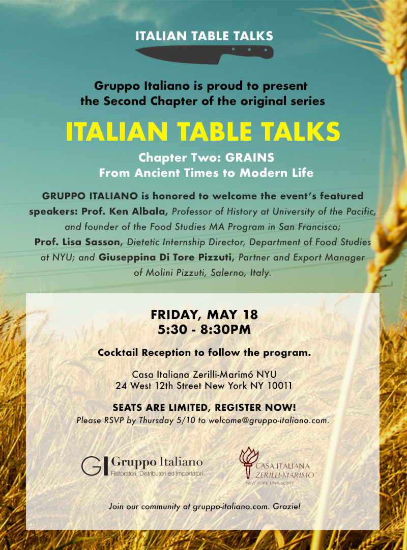 5.18.18 / ITALIAN TABLE TALKS: Chapter Two : GRAINS