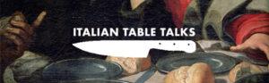 Italian Table Talks Header
